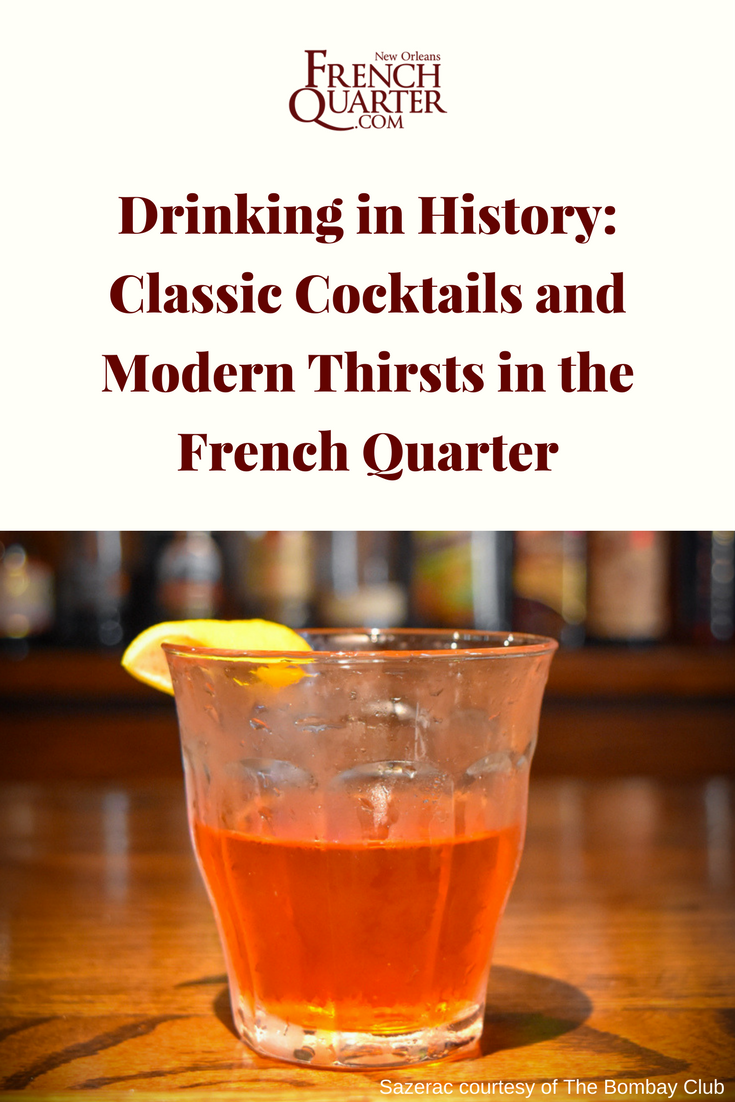 Classic Cocktails and Modern Thirsts in the French Quarter