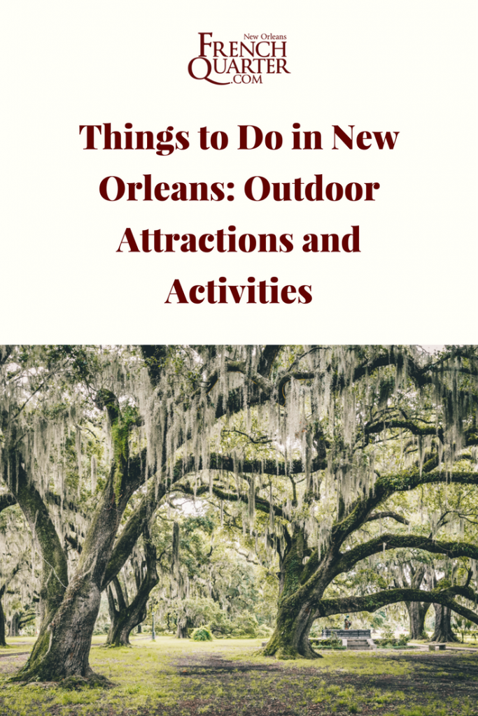 Things to do in new orleans outdoor attractions and for Things do in new orleans