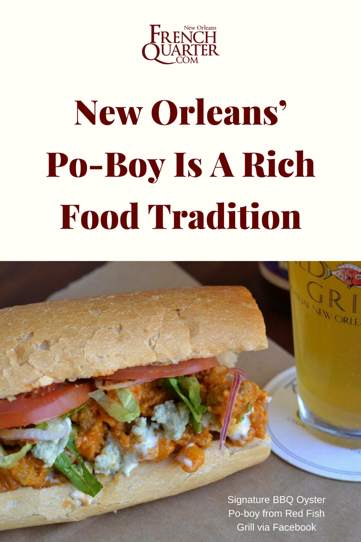 The Po Boy A Rich New Orleans Kitchen Tradition